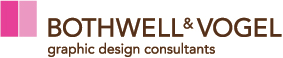 Bothwell &Vogel Graphic Design Consultants